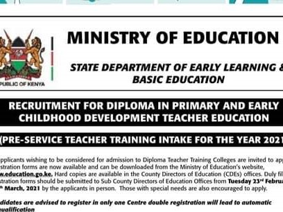 Ministry Of Education Announces Recruitment For 2021 Diploma in Primary and ECDE, Requirements and Application Procedure