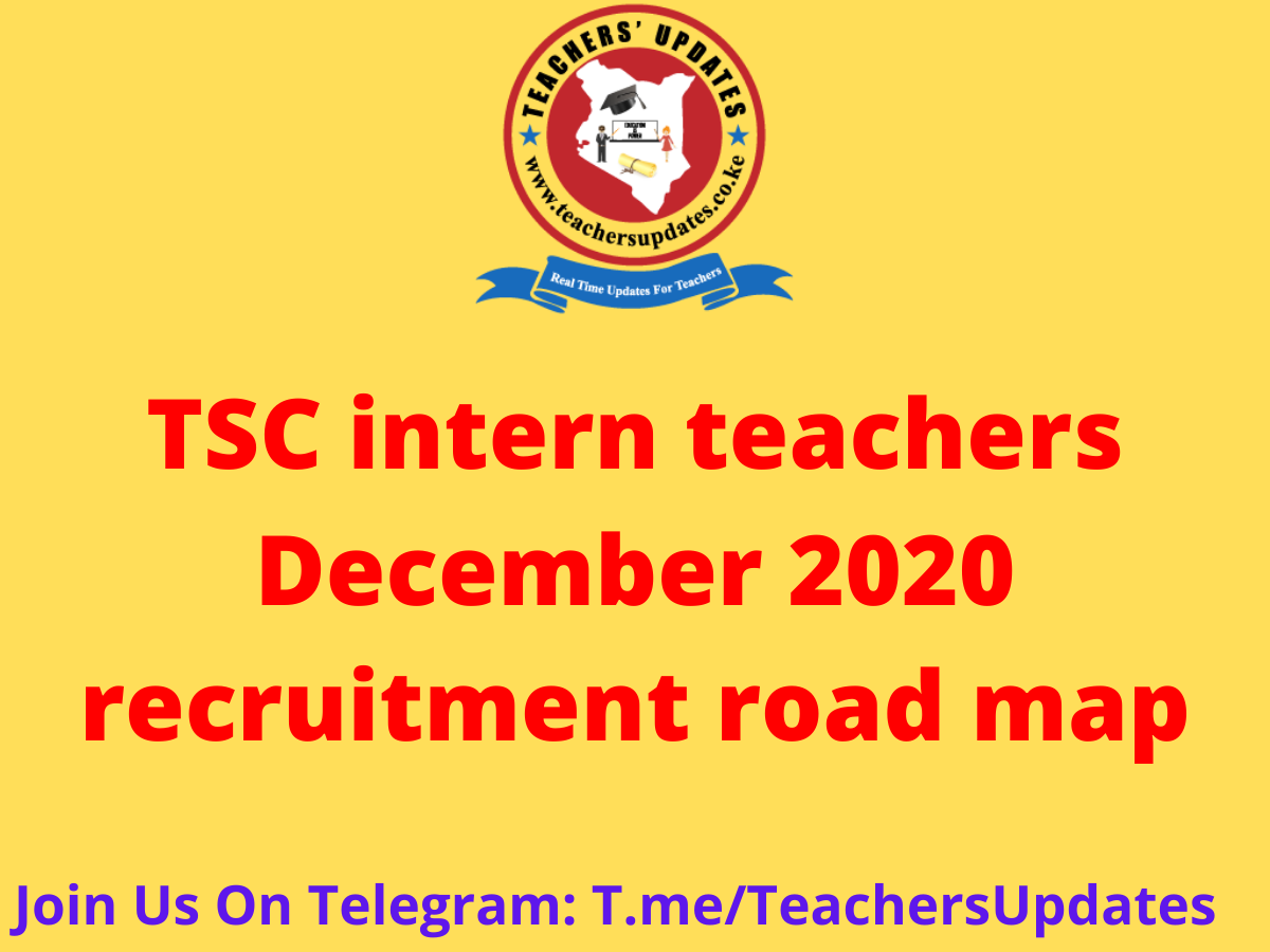 TSC intern teachers December 2020 recruitment road map