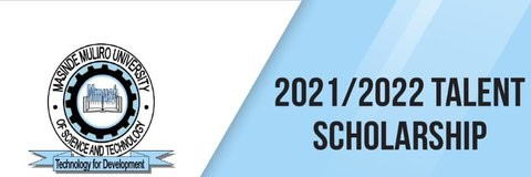 MMUST Talent Scholarship for 2021/2022 Academic Year