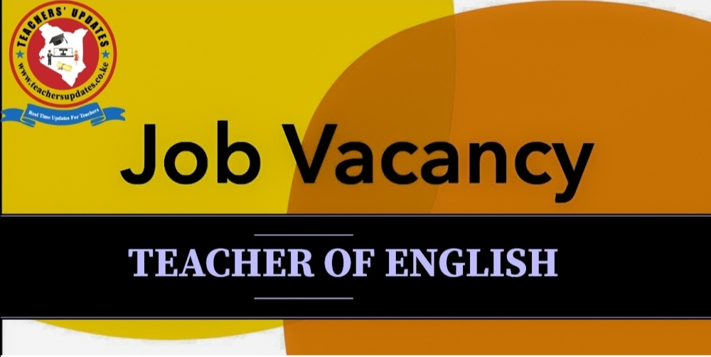 English Teacher Job, English Teaching Vacancy In Kenya